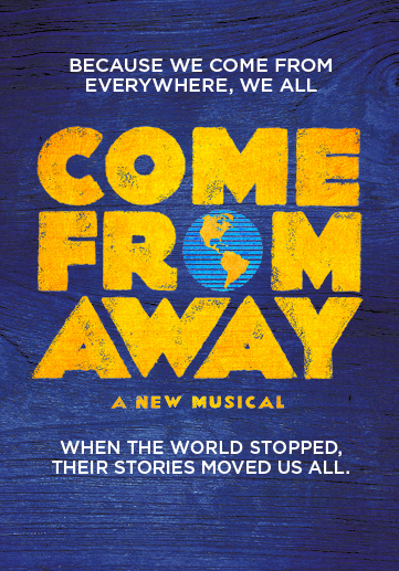 Come From Away at Eccles Theater