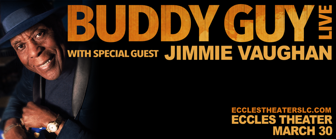 Buddy Guy at Eccles Theater