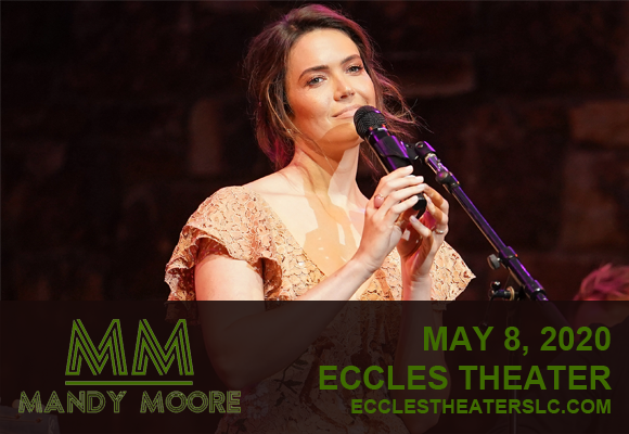 Mandy Moore [POSTPONED] at Eccles Theater
