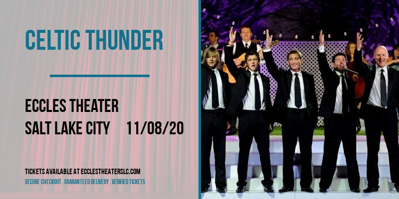Celtic Thunder [POSTPONED] at Eccles Theater