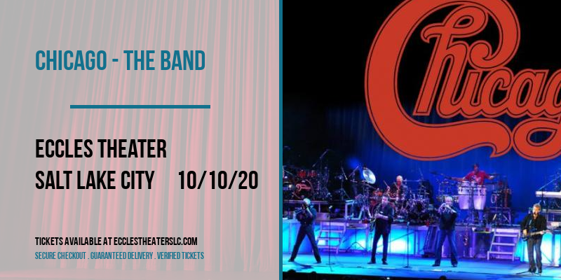 Chicago - The Band at Eccles Theater