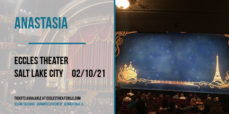 Anastasia at Eccles Theater