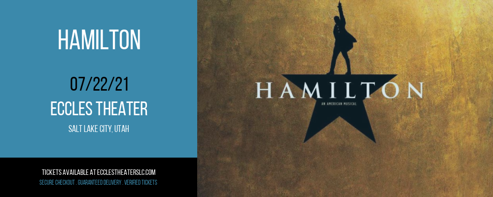 Hamilton [POSTPONED] at Eccles Theater
