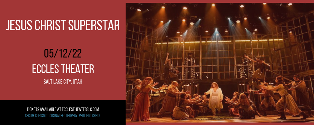 Jesus Christ Superstar at Eccles Theater