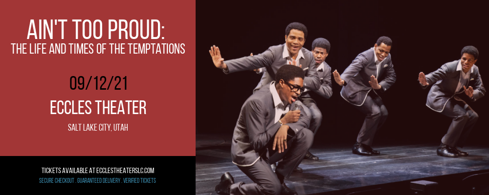 Ain't Too Proud: The Life and Times of The Temptations [CANCELLED] at Eccles Theater