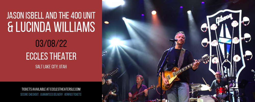 Jason Isbell and The 400 Unit & Billy Strings at Eccles Theater